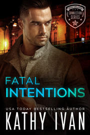 Fatal Intentions -- Kathy Ivan